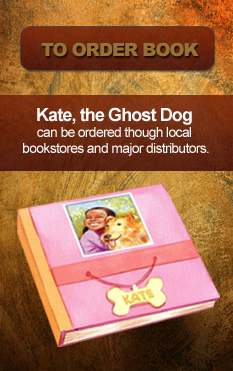 Kate, The Ghost Dog - Order Book